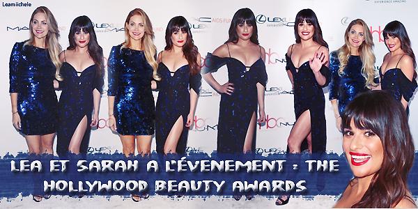 """.  19/02/2017  : Lea   et Sarah a l'evenement : """"The Hollywood Beauty Awards"""".     J'aime assez la robe de Lea! Sa mise en beauté est très jolie et j'aime tellement la voir les cheveux détachés. TOP   [/font=Arial]    ."""