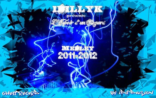 2012 Ont fais les choses!! / Medley 2011-2012 (2012)