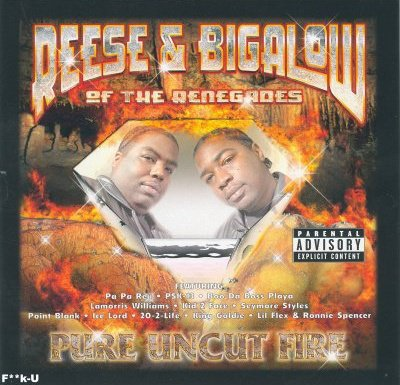 REESE AND BIGALOW:pure uncut fire