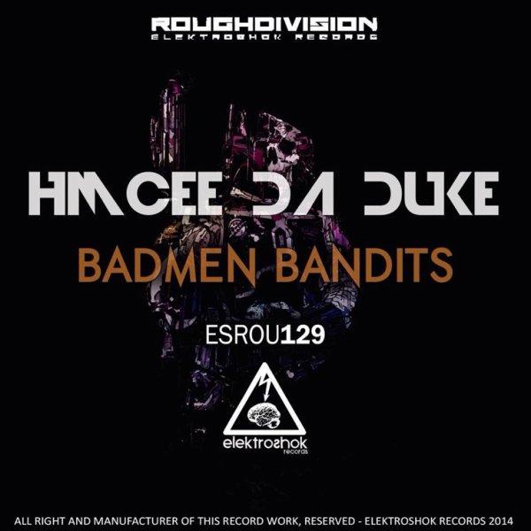 BADMEN BANDITS SORTI TODAY!!!