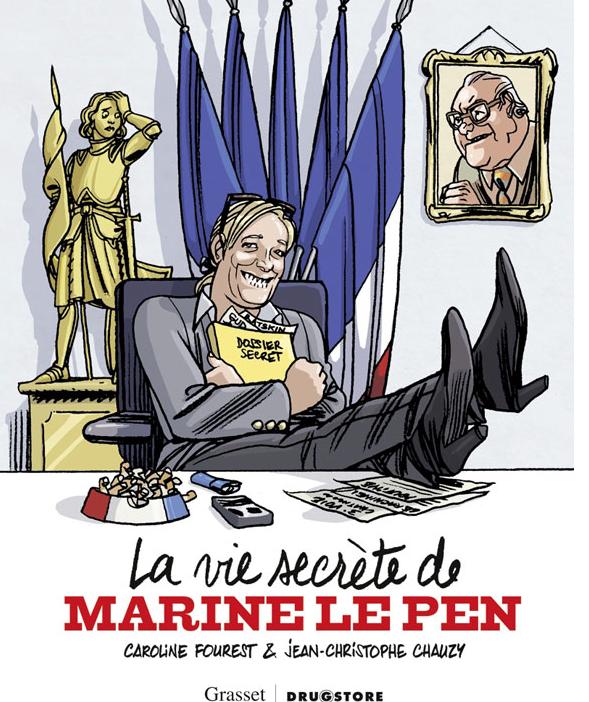 """Caroline Fourest: Découvrez """"La vie secrète de Marine Le Pen"""" en BD"""