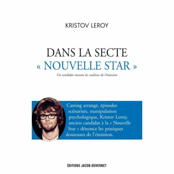 """Kristov Leroy: L'ancien candidat de la Nouvelle Star dénonce """"les trucages"""" et les """"arrangements"""" du programme dans un livre à paraitre aujourd'hui"""
