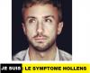 Je suis ... Le symptôme Hollens !