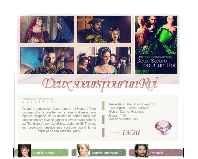 Deux soeurs pour un roi de Justin Chadwick avec Natalie Portman, Scarlett Johansson et Eric Bana