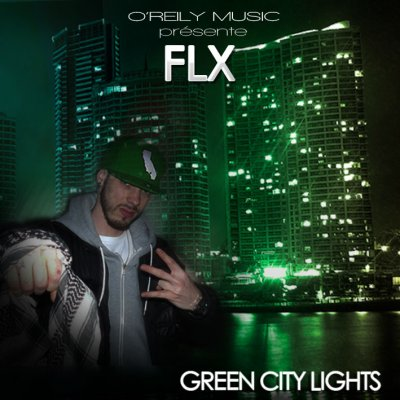"FLX, Nioma & Dabz - Pied de biche (""Green City Lights"" 2011) (2011)"