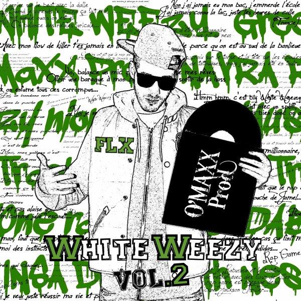 """FLX - """"White Weezy vol.2"""" / 22 titres / 5 euros / toujours dispo (feat. Nioma, Rifa, Dabz, Slicky One, Track, Le Rabzza, Insa, K-Bey, JR Bat, ... et des Prods de Fonez, Jay03, K-bey, O'reilyMusic.) Contactez-moi en MS privé si ça vous interesse"""