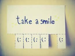 Take a smile (: .