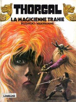 Thorgal - Tome 1 : La Magicienne Trahie - Rosinski & Van Hamme
