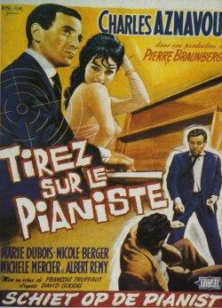 Tirez sur le pianiste - François Truffaut