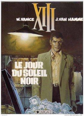 XIII - Tome 1 : Le Jour du Soleil Noir - Vance & Van Hamme