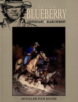 La Jeunesse de Blueberry : 100 dollars pour mourir - Corteggiani & Blanc-Dumont