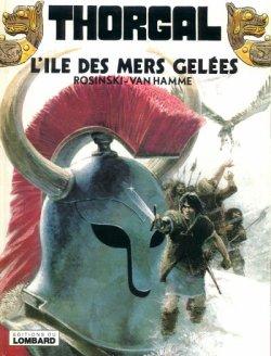 Thorgal - Tome 2 : L'Ile des Mers Gelées - Rosinski & Van Hamme