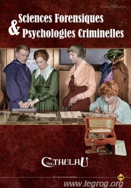 Sciences Forensiques & Psychologies Criminelles - L'Appel de Cthulhu