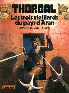 Thorgal - Tome 3 : Les trois vieillards du pays d'Aran - Rosinski & Van Hamme