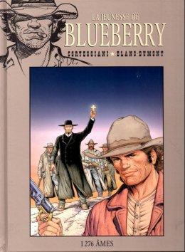 La Jeunesse de Blueberry : 1276 Âmes - Corteggiani et Blanc-Dumont