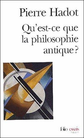 Qu'est-ce que la philosophie antique ? - Pierre Hadot