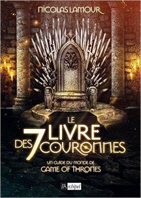 Le Livre des Sept Couronnes - Nicolas Lamour