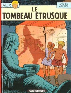 Les Aventures d'Alix - Tome 8 : Le Tombeau Etrusque
