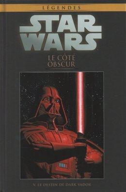 Star Wars - Le Côté Obscur - Tome 5 : Le Destin de Dark Vador