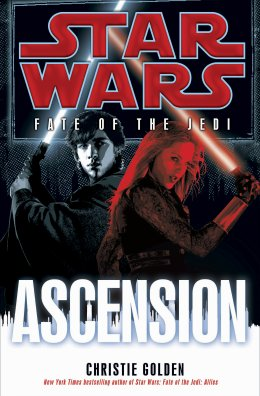 Star Wars - Le Destin des Jedi - Tome 8 : Ascension - Christie Golden