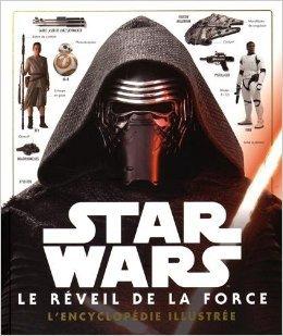 Star Wars - Le Réveil de la Force - L'Encyclopédie illustrée - Pablo Hidalgo