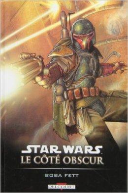 Star Wars - Le Côté Obscur - Tome 7 : Boba Fett