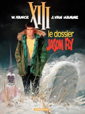 XIII - Tome 6 : Le Dossier Jason Fly - Vance & Van Hamme
