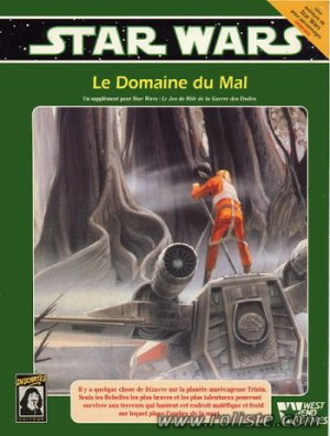 Star Wars - Le Domaine du Mal - West End Games