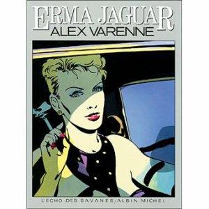 Erma Jaguar - Tome 1 - Alex Varenne