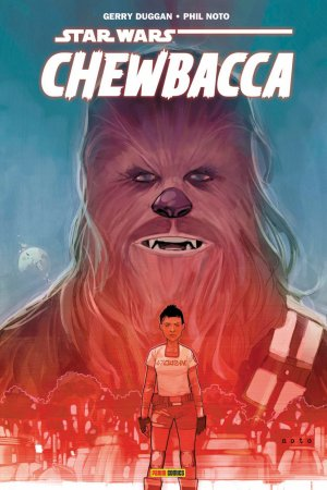 Star Wars - Chewbacca - Gerry Duggan & Phil Noto