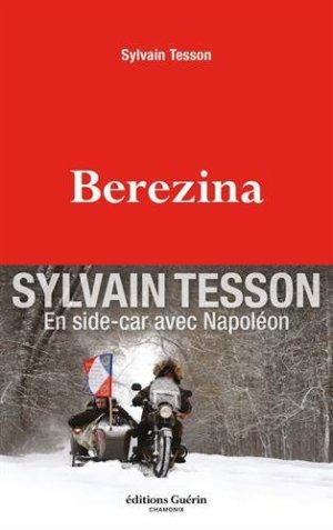 Berezina - Sylvain Tesson