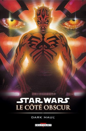 Star Wars - Le Côté Obscur - Tome 2 : Dark Maul