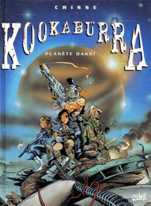Kookaburra - Tome 1 : Planète Dakoi - Crisse