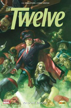 The Twelve - Tome 2 - Straczynski & Weston