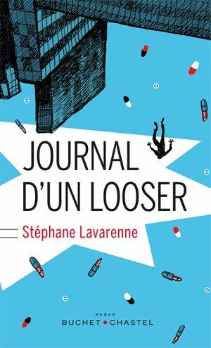 Journal d'un looser - Stéphane Lavarenne