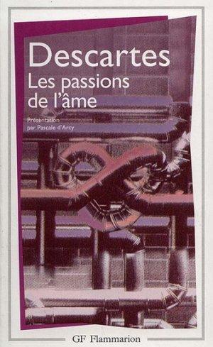 Traité des passions de l'âme - Descartes