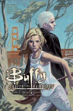 Buffy contre les Vampires - Saison 10 Tome 3 : Quand l'amour vous met au défi