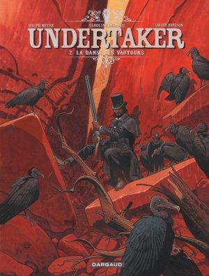 Undertaker - Tome 2 : La danse des vautours - Dorison & Meyer