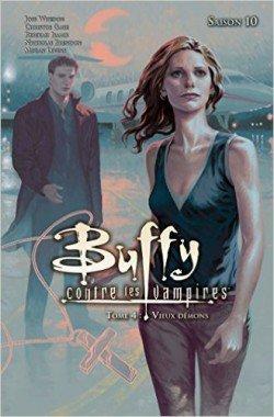 Buffy contre les Vampires - Saison 10 Tome 4 : Vieux démons