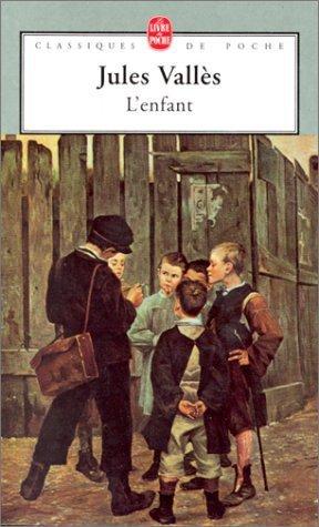 L'Enfant - Jules Vallès