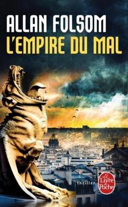 L'Empire du Mal - Allan Folsom
