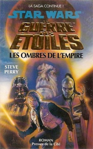 Star Wars - Les Ombres de l'Empire - Steve Perry
