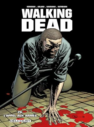 Walking Dead - Tome 26 : L'appel aux armes