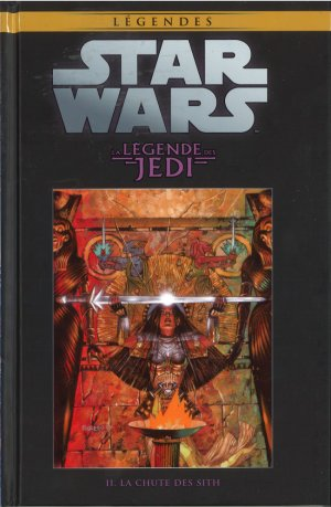 Star Wars - La Légende des Jedi - Tome 2 : La Chute des Sith