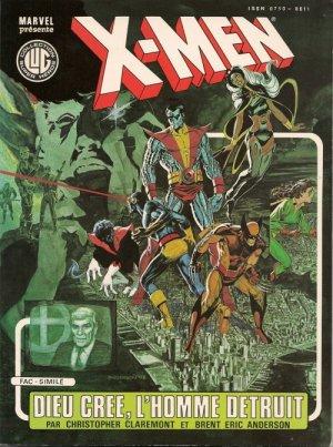 X-Men : Dieu crée, l'Homme détruit - Chris Claremont