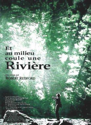 Et au milieu coule une rivière - Robert Redford