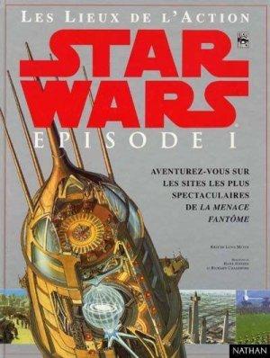 Les Lieux de l'Action - Star Wars Episode I