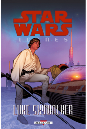 Star Wars Icônes - Tome 3 : Luke Skywalker