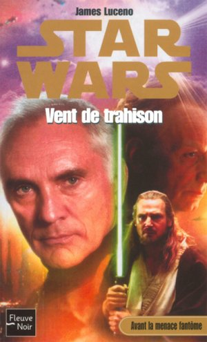 Star Wars - Vent de Trahison - James Luceno