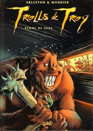 Trolls de Troy - Tome 7 : Plume de Sage - Arleston & Mourier